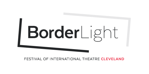 BorderLight International Theatre Festival Cleveland